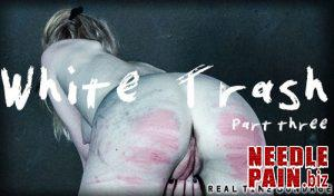 White Trash Part 3 – Alice – RealTimeBondage 2019-03-30